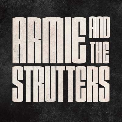 Profile photo for music artist Armie And The Strutters