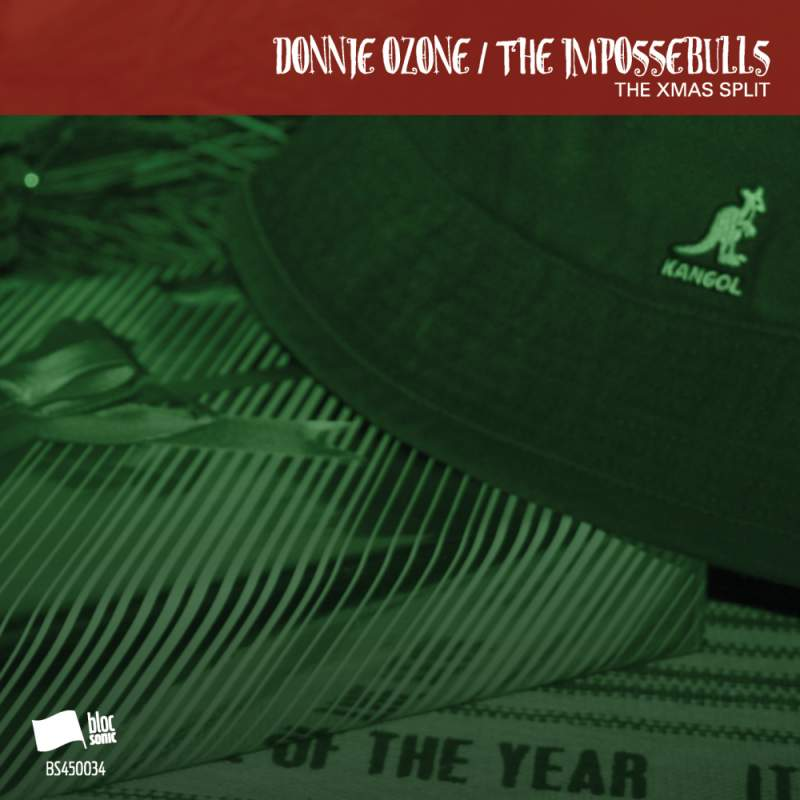 Donnie Ozone & The Impossebulls - The Xmas Split