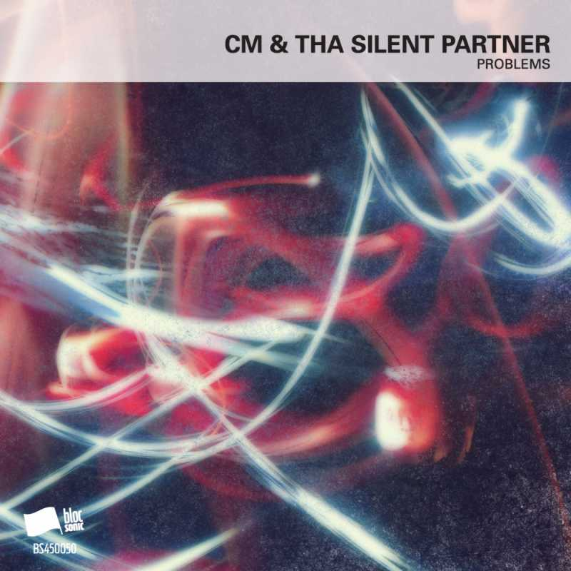 """Cover of """"Problems"""" by CM & Tha Silent Partner"""