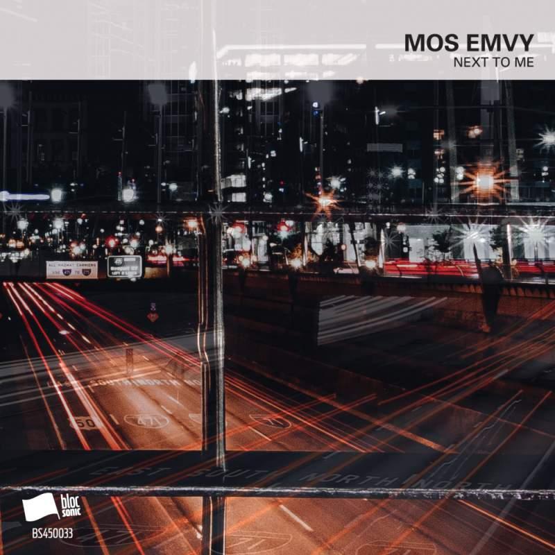 Mos Emvy - Next To Me