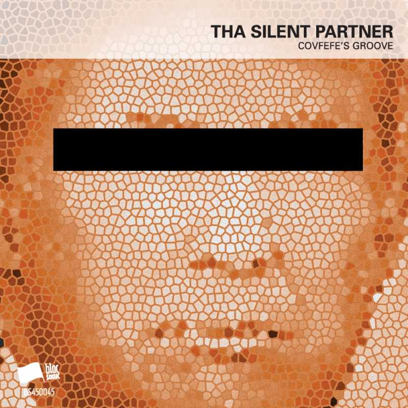 Tha Silent Partner - Covfefe's Groove