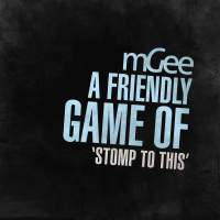 mGee - A Friendly Game Of 'Stomp To This'
