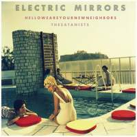 Electric Mirrors - Hello! We Are Your New Neighbors? The Satanists
