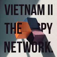 Vietnam II - The Spy Network