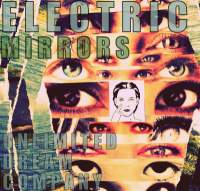 Electric Mirrors - Unlimited Dream Company