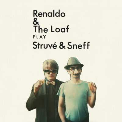 "Cover of ""Play Struvé & Sneff (40th Anniversary Edition)"" by Renaldo & The Loaf"