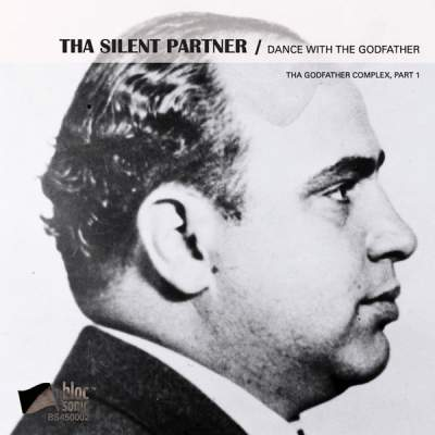 "Cover of ""Dance With The Godfather (Tha Godfather Complex, Part 1)"" by Tha Silent Partner"