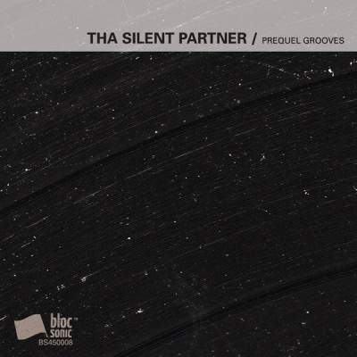 "Cover of ""Prequel Grooves"" by Tha Silent Partner"