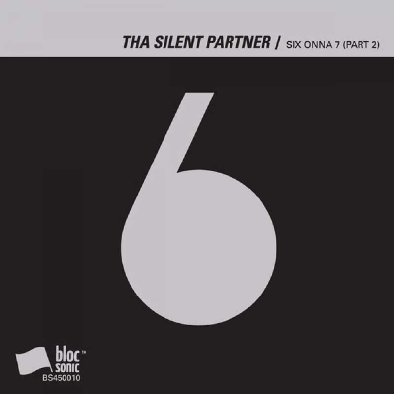 Tha Silent Partner - SIX ONNA 7 (Part 2)