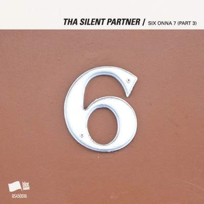 "Cover of ""SIX ONNA 7 (Part 3)"" by Tha Silent Partner"