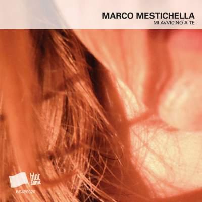 """Cover of """"Mi Avvicino A Te"""" by Marco Mestichella"""