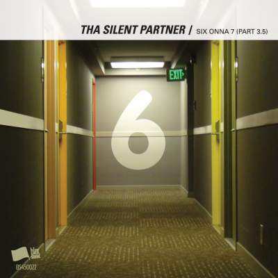 "Cover of ""SIX ONNA 7 (Part 3.5)"" by Tha Silent Partner"