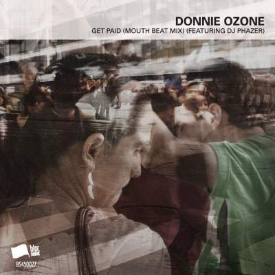 """Cover of """"Get Paid (Mouth Beat Mix) (Featuring DJ Phazer)"""" by Donnie Ozone"""