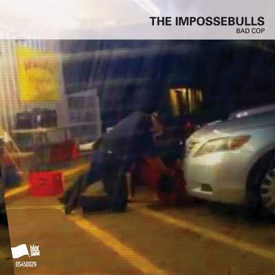 """Cover of """"Bad Cop"""" by The Impossebulls"""