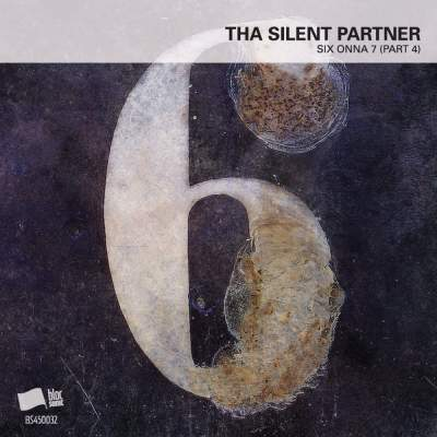 """Cover of """"SIX ONNA 7 (Part 4)"""" by Tha Silent Partner"""