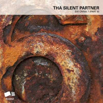 """Cover of """"SIX ONNA 7 (Part 6)"""" by Tha Silent Partner"""