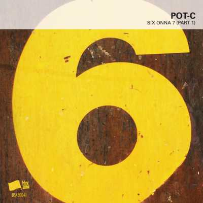 """Cover of """"SIX ONNA 7 (Part 1)"""" by Pot-C"""