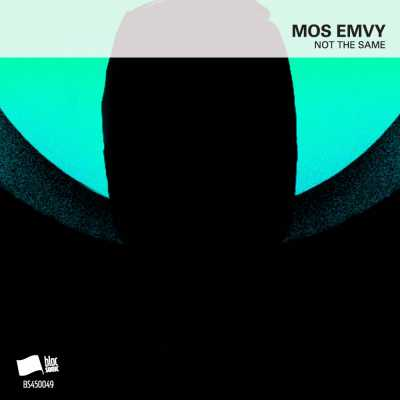 "Cover of ""Not The Same"" by Mos Emvy"