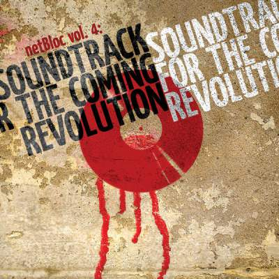 "Cover of ""netBloc Volume 4 (Soundtrack for the Coming Revolution)"" by Various Artists"