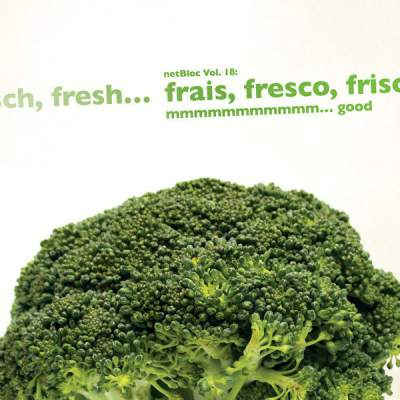 "Cover of ""netBloc Volume 18 (frais, fresco, frisch, fresh… mmmmmmmmmmm… good)"" by Various Artists"