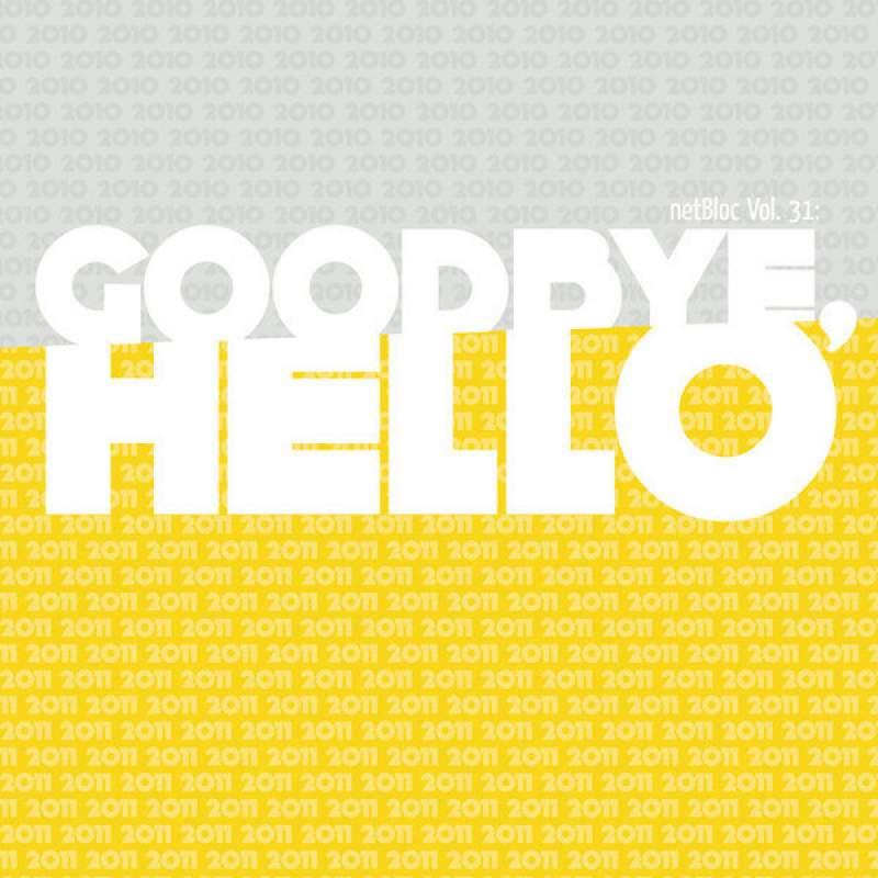 Various Artists - netBloc Volume 31 (Goodbye, Hello)