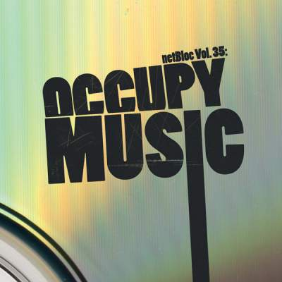 "Cover of ""netBloc Vol. 35: Occupy Music"" by Various Artists"