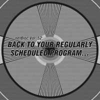Various Artists - netBloc Vol. 52: Back to your regularly scheduled program