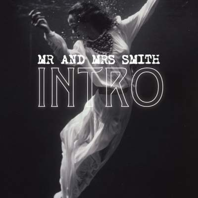 "Cover of ""INTRO"" by Mr. & Mrs. Smith"