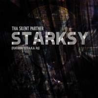 Tha Silent Partner - Starksy (Featuring Seti A.K.A. K9)