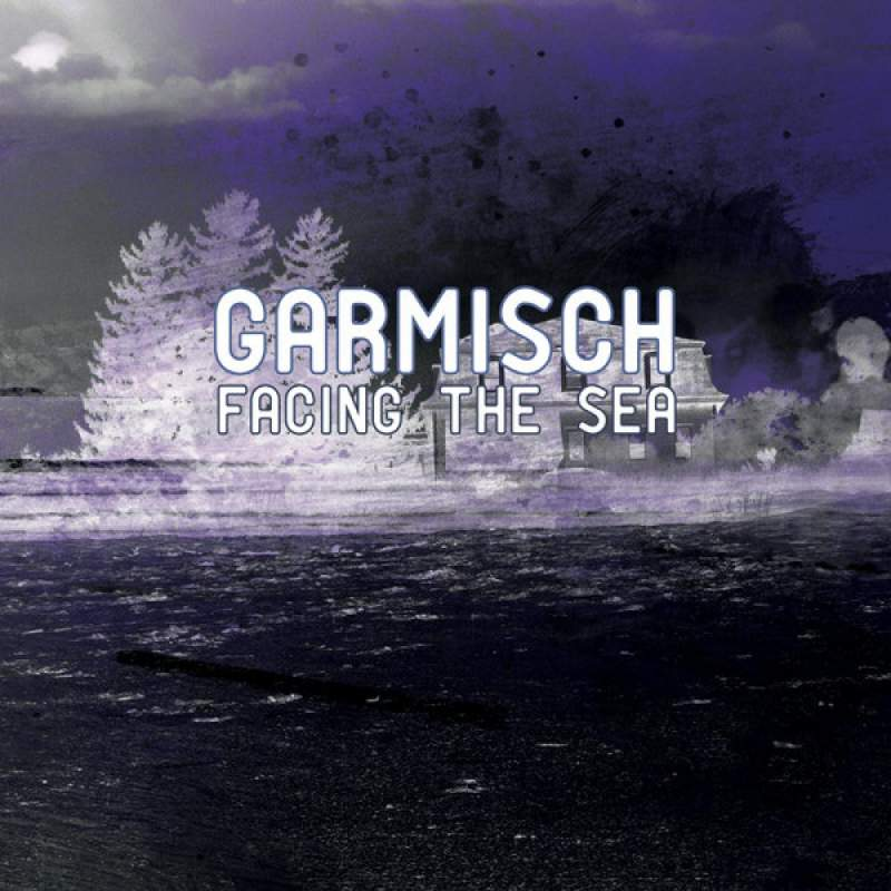 Garmisch - Facing the Sea