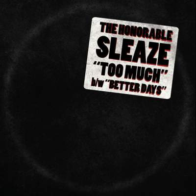 "Cover of ""Too Much"" by The Honorable Sleaze"