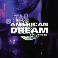 American Dream (Featuring TD)