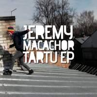 Jeremy Macachor - Tartu EP