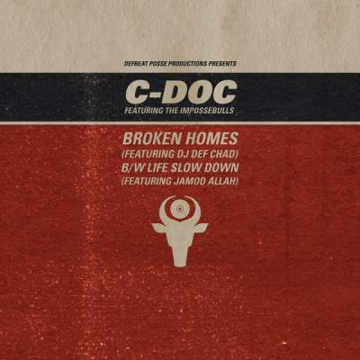 "Cover of ""Broken Homes (Featuring DJ Def Chad)"" by C-Doc"