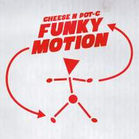 Cheese N Pot-C - Funky Motion