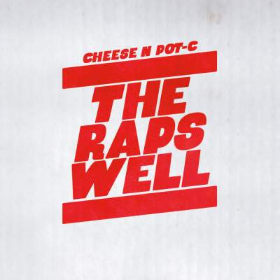"Cover of ""The Raps Well"" by Cheese N Pot-C"
