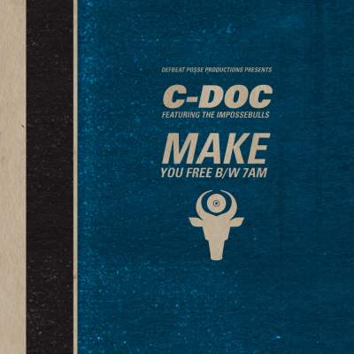 """Cover of """"Make You Free b/w 7am"""" by C-Doc"""