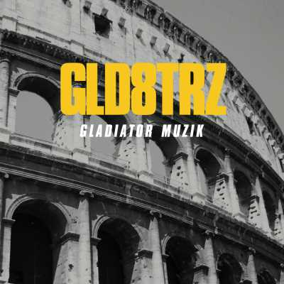 "Cover of ""Gladiator Muzik"" by GLD8TRZ"