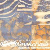 "Cover of ""Smoketrails"" by Timezone LaFontaine"