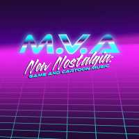 M.V.A - New Nostalgia: Game And Cartoon Music
