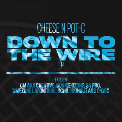 "Cover of ""Down To The Wire EP"" by Cheese N Pot-C"