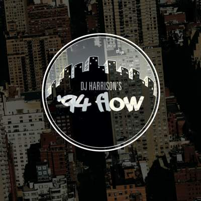 """Cover of """"'94 Flow"""" by DJ Harrison"""
