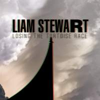 Liam Stewart - Losing The Tortoise Race