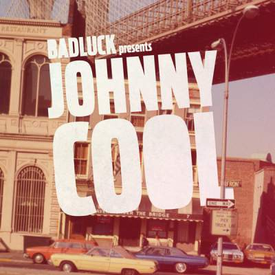"""Cover of """"Johnny Cool"""" by BADLUCK"""