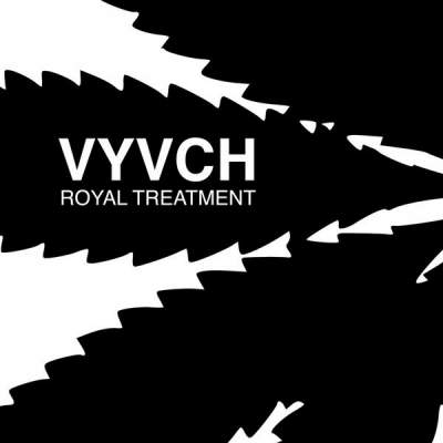 "Cover of ""Royal Treatment"" by VYVCH"