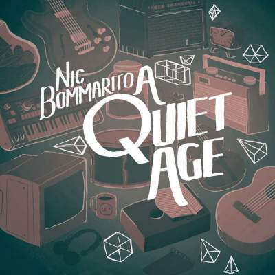 "Cover of ""A Quiet Age"" by Nic Bommarito"