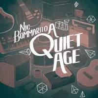 Nic Bommarito - A Quiet Age