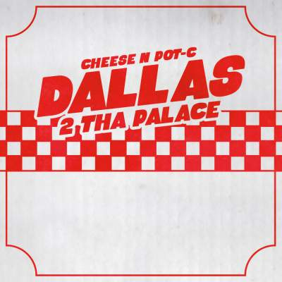 "Cover of ""Dallas 2 Tha Palace"" by Cheese N Pot-C"