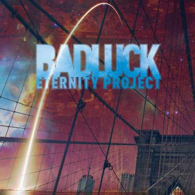"""Cover of """"Eternity Project"""" by BADLUCK"""