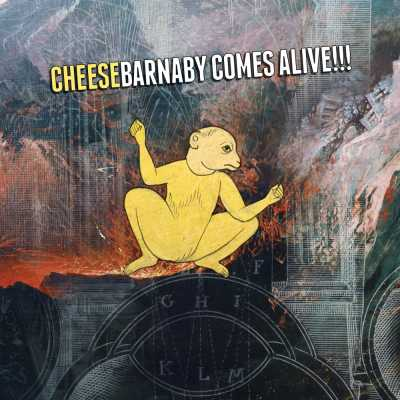 """Cover of """"Barnaby Comes Alive!!!"""" by Cheese"""
